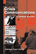 Crisis Communications Instructor's Manual: A Casebook Approach (Routledge Communication)