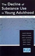 Decline of Substance Use Young (Research Monographs in Adolescence)