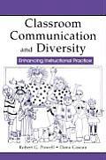 Classroom Communication and Diversity: Enhancing Instructional Practice (Lea's Communication)