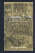 Interesting Times: An Encounter with the 20th Century 1924-