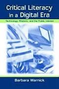 Critical Literacy in a Digital Era: Technology, Rhetoric, and the Public Interest