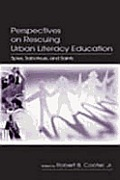 Perspectives on Rescuing Urban Literacy Education: Spies, Saboteurs, and Saints