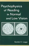 Psychophysics of Reading in Normal and Low Vision [With CDROM]