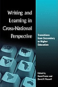 Writing and Learning in Cross-National Perspective: Transitions from Secondary to Higher Education