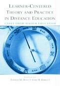 Learner-Centered Theory and Practice in Distance Education: Cases from Higher Education
