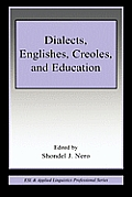 Dialects, Englishes, Creoles, and Education (ESL & Applied Linguistics Professional)