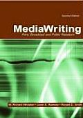 Mediawriting: Print, Broadcast, and Public Relations, Second Edition