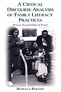 Critical Discourse Analysis of Family Literacy Practices Power in & Out of Print