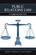 Public Relations Law: A Supplemental Text