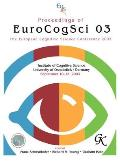 Proceedings of Eurocogsci 03: The European Cognitive Science Conference 2003