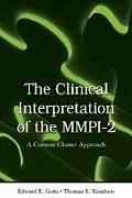 The Clinical Interpretation of MMPI-2: A Content Cluster Approach