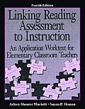 Linking Reading Assessment to Instruction: An Application Worktext for Elementary Classroom Teachers