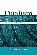 Dualism: The Original Sin of Cognitivism