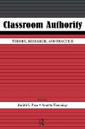 Classroom Authority: Theory, Research, and Practice