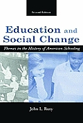 Education & Social Change Themes In 2nd Edition