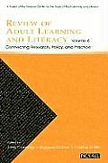 Review of Adult Learning and Literacy, Volume 6: Connecting Research, Policy, and Practice: A Project of the National Center for the Study of Adult Le