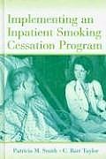 Implementing an Inpatient Smoking Cessation Program