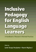 Inclusive Pedagogy for English Language Learners: A Handbook of Research-Informed Practices