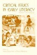 Critical Issues In Early Literacy Research & Pedagogy