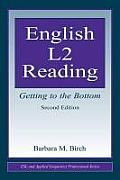English L2 Reading: Getting to the Bottom (ESL and Applied Linguistics Professional) Cover