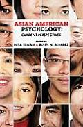 Asian American Psychology Current Perspectives