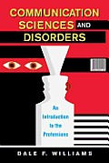 Communication Sciences & Disorders An Introduction To The Professions