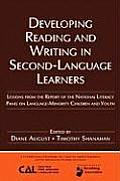 Developing Reading and Writing in Second Language Learners: Lessons from the Report of the National Literacy Panel on Language-Minority Children and Y