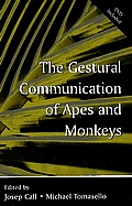 The Gestural Communication of Apes and Monkeys [With DVD]