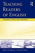 Teaching Readers of English: Students, Texts, and Contexts