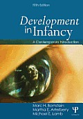 Development In Infancy A Contemporary Introduction