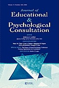 The Future of School Psychology Conference: Framing Opportunties for Consultation: A Special Double Issue of the Journal of Educational and Psychologi