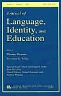 Islam and English in the Post-9/11 Era, Volume 4: A Special Issue of the Journal of Language, Identity, and Education