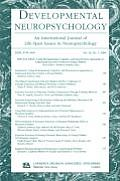 Using Developmental, Cognitive, and Neuroscience Approaches to Understand Executive Control in Young Children: A Special Issue of Developmental Neurop