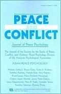 Peace and Conflict, Volume 9: Asian Peace Psychology, Number 3