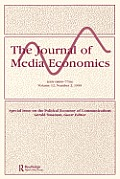 The Political Economy of Communications: A Special Issue of the Journal of Media Economics