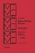 Teaching Media Ethics: A Special Issue of the Journal of Mass Media Ethics