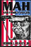 MAH & Family Values