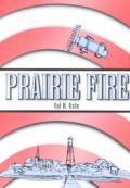 Prairie Fire (99 Edition)