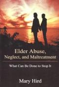 Elder Abuse, Neglect, and Maltreatment
