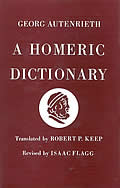Homeric Dictionary For Schools & Colleges