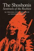 The Shoshonis: Sentinels of the Rockies