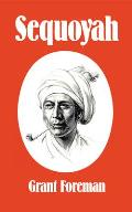 Sequoyah (Civilization of the American Indian)