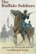 Buffalo Soldiers A Narrative of The Negro Soldiers in the West