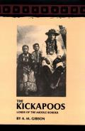 The Kickapoos: Lords of the Middle Border
