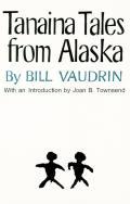 Tanaina Tales From Alaska