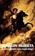 Life and Adventures of Joaquin Murieta: Celebrated California Bandit Cover