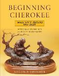Beginning Cherokee 2ND Edition