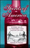 Spirits of America: Intoxication of Nineteenth-Century American Literature