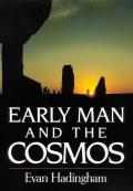 Early Man and the Cosmos (85 Edition)