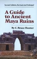 Guide to Ancient Maya Ruins